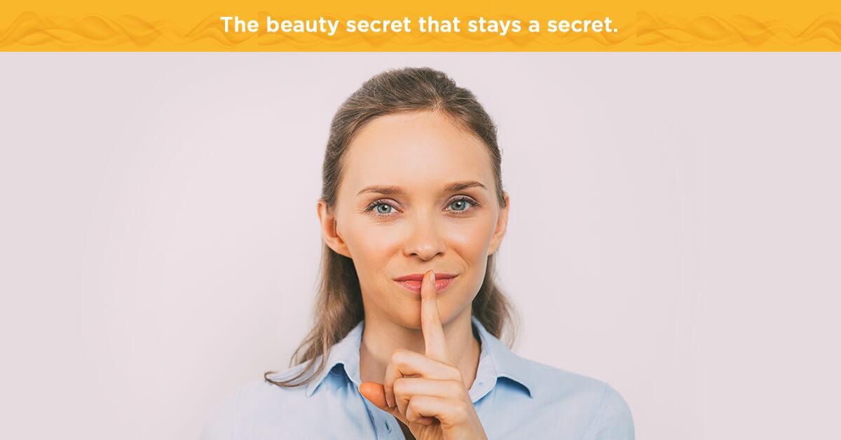 The beauty secret that stays a secret