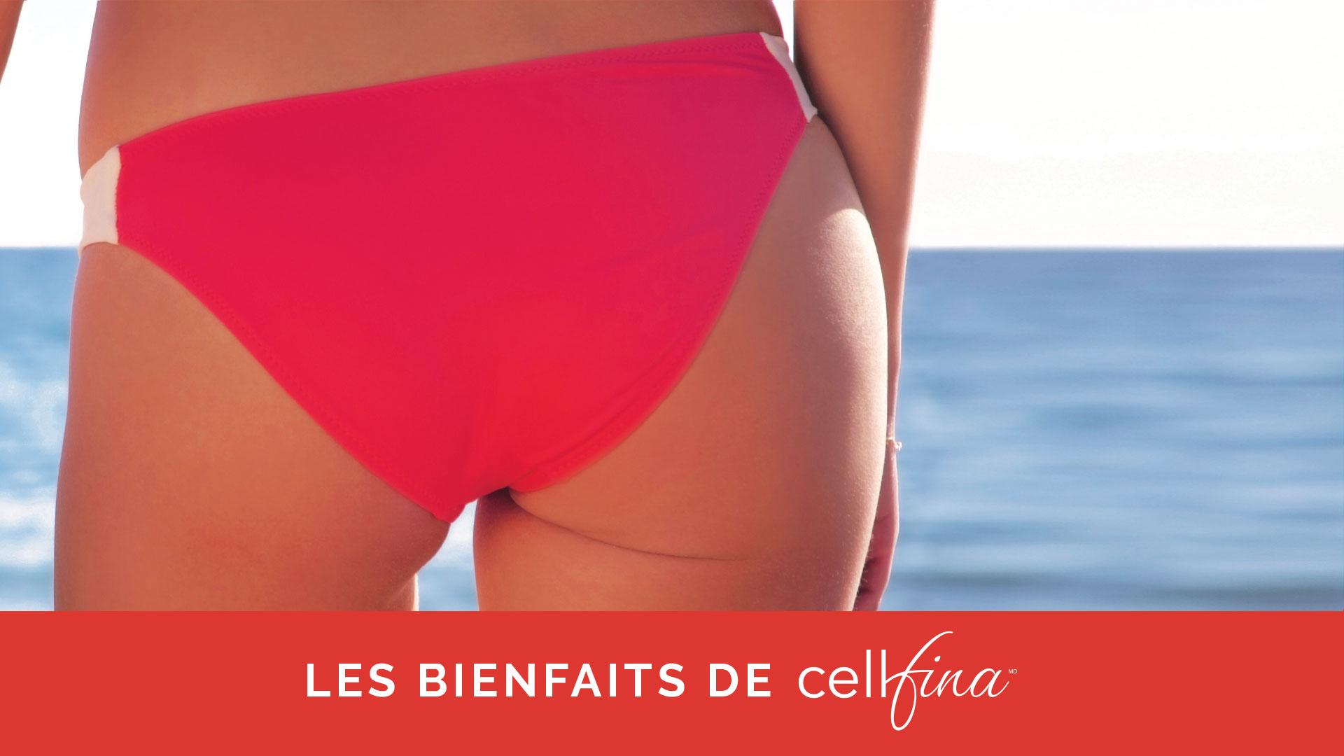 Les bienfaits de Cellfina
